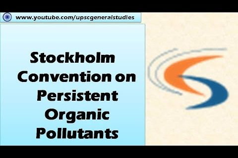 Stockholm Convention on Persistent Organic Pollutants: Environment : International conventions